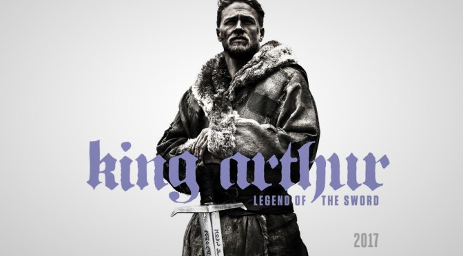 King Arthur Trailer #2 – Guy Ritchie amps up the King